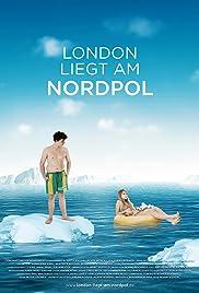 London liegt am Nordpol Poster
