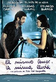 El mismo amor, la misma lluvia Poster