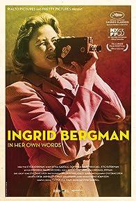 Primary photo for Ingrid Bergman: In Her Own Words