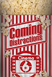 Coming Distractions Poster