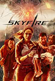 Skyfire (2019) HDRip English Movie Watch Online Free