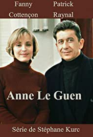 Fanny Cottençon and Patrick Raynal in Anne Le Guen (1995)