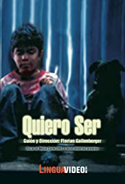 Quiero ser (I want to be...) Poster