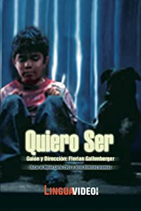 Ready movie dvdrip free download Quiero ser (I want to be...) by Florian Gallenberger [480x360]