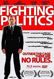 Fighting Politics (2009) - IMD...