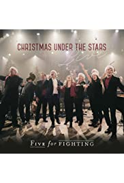 Five for Fighting: Christmas Under the Stars