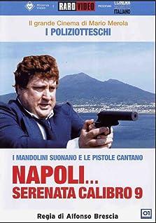 Napoli serenata calibro 9 (1978)