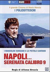 Napoli serenata calibro 9 Italy