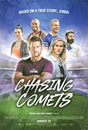 Chasing Comets (2018) Poster - Movie Forum, Cast, Reviews