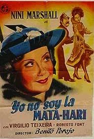 Niní Marshall in Yo no soy la Mata-Hari (1950)