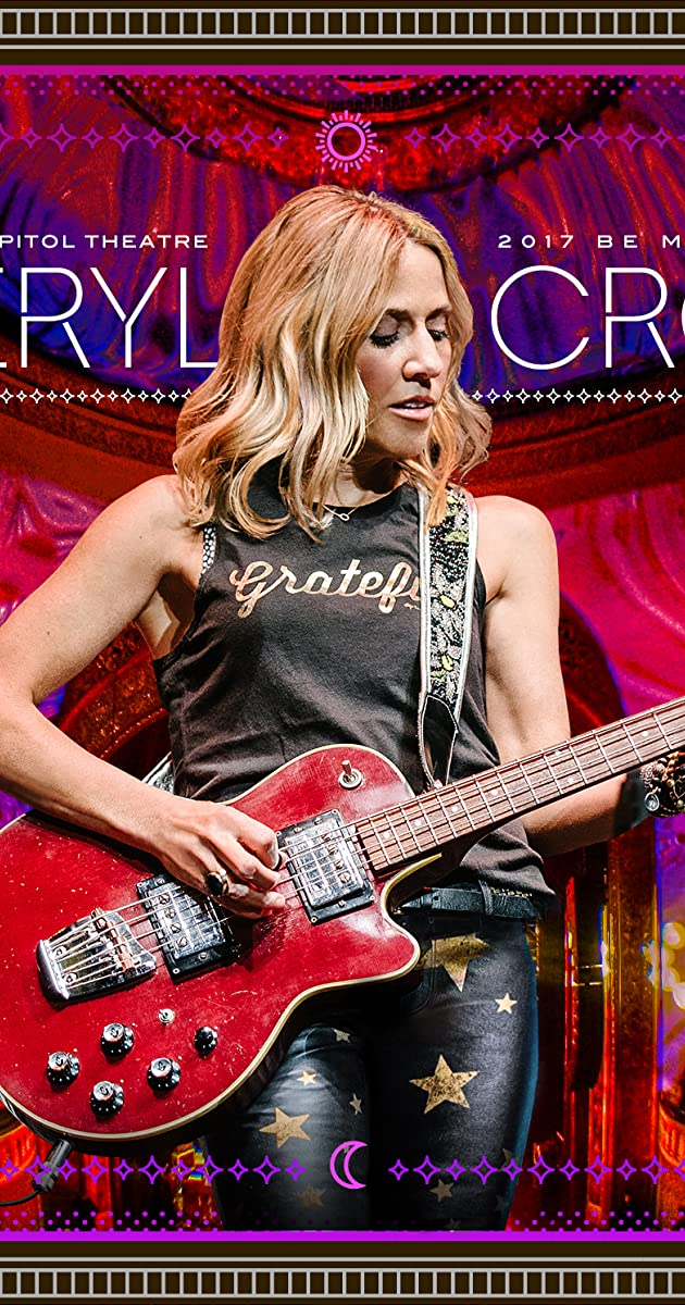 Sheryl Crow Live At The Capitol Theatre 2018 Imdb