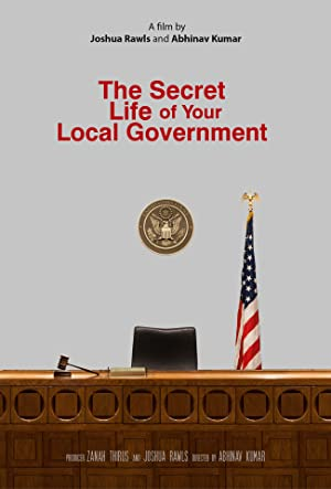 The Secret Life of Your Local Government