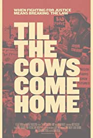 'Til the Cows Come Home (2014)