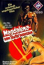 Magdalena, vom Teufel besessen