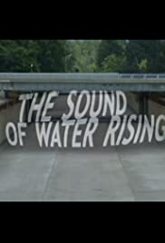 The Sound of Water Rising Poster
