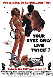 Your Eyes Only Live Twice Poster