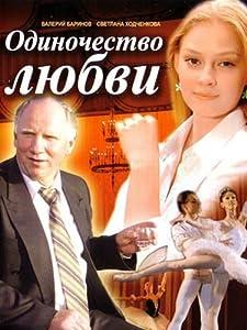 Best download for movies Odinochestvo lyubvi Russia [320p]
