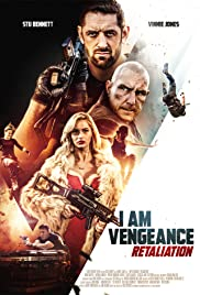 I Am Vengeance: Retaliation Poster