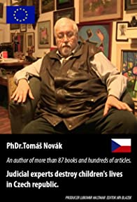 Primary photo for Judicial experts destroy children's lives in Czech - Interview PhDr. Tomas Novak -