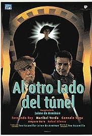Al otro lado del túnel Poster