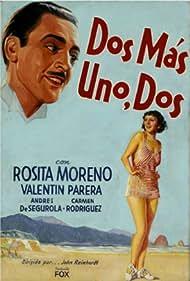 Rosita Moreno and Valentín Parera in Dos más uno dos (1934)