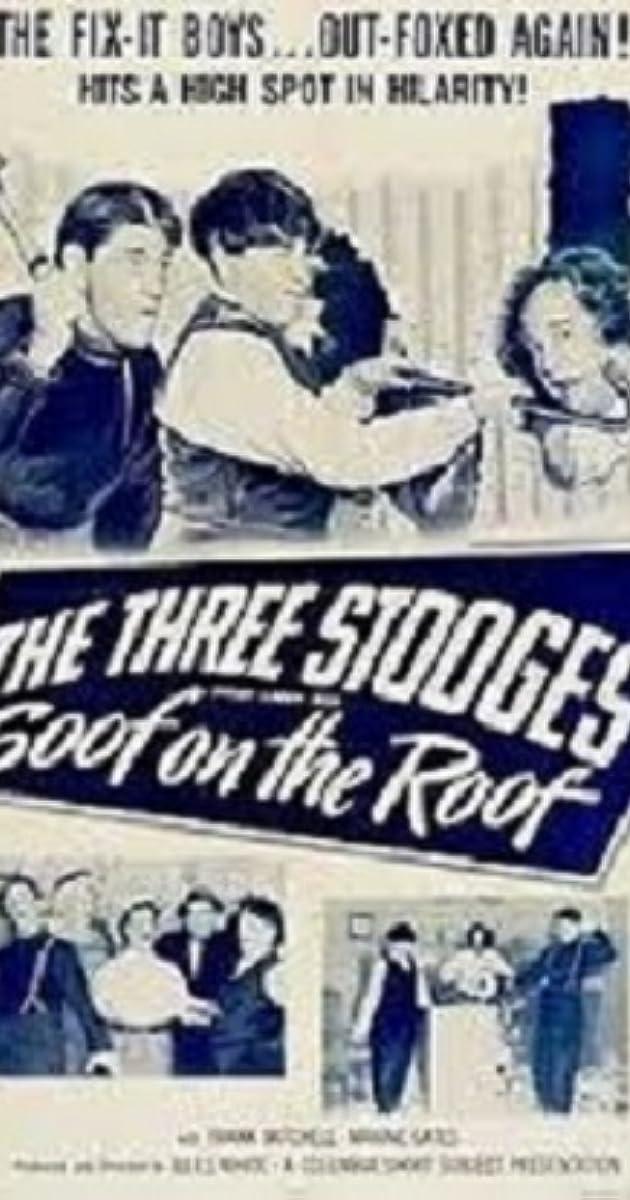 Goof On The Roof 1953 Imdb