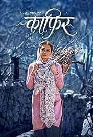 Kaafir (2019) Season 1 Hindi Complete