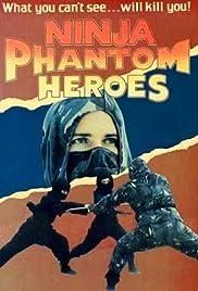 Ninja Phantom Heroes Poster