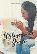 Undeserving Grace