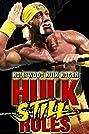 Hollywood Hulk Hogan: Hulk Still Rules (2002) Poster