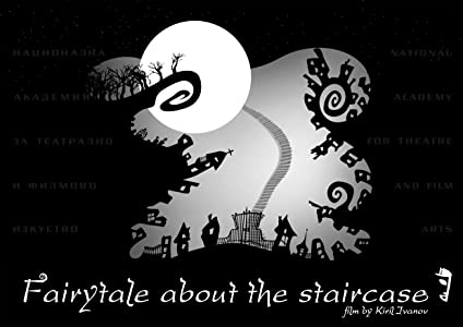Watch free movie tv online Fairytale About the Staircase Bulgaria [hdv]