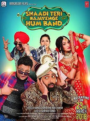 Shaadi Teri Bajayenge Hum Band - Bioscope Movie