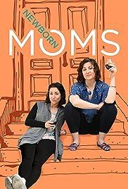 Newborn Moms Poster