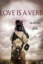 Love Is a Verb (2014) 720p