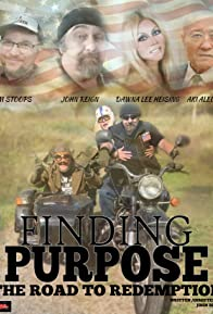 Primary photo for Finding Purpose: The Road to Redemption