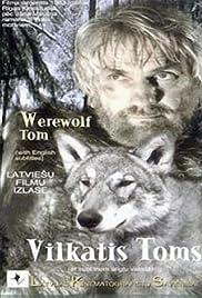Vilkatis Toms Poster