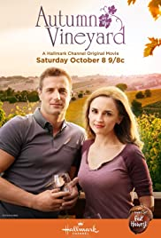 Autumn in the Vineyard (2016) Poster - Movie Forum, Cast, Reviews