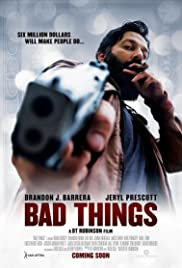 Bad Things Poster