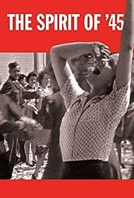 The Spirit of '45 (2013) Poster - Movie Forum, Cast, Reviews