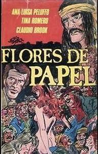 Single link movie downloads free Flores de papel Mexico [1280x544]