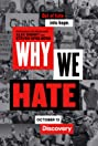 Why We Hate (2019) Poster