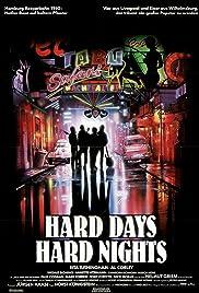 Hard Days, Hard Nights Poster