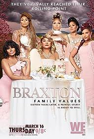Braxton Family Values (2011) Poster - TV Show Forum, Cast, Reviews