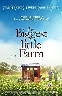 The Biggest Little Farm (2018)
