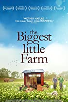 The Biggest Little Farm (2018) Poster