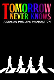 Tomorrow Never Knows Poster