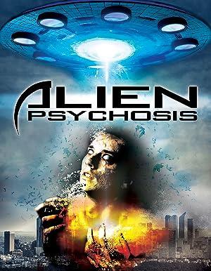 Permalink to Movie Alien Psychosis (2018)