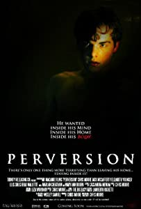 Movie video watch online Perversion by Chris Moore [[movie]