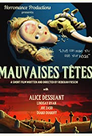 Mauvaises Têtes (Bad Heads) Poster