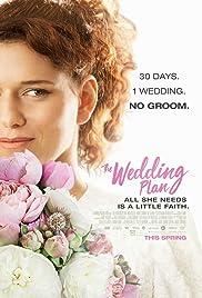 Plan A Wedding.The Wedding Plan 2016 Imdb